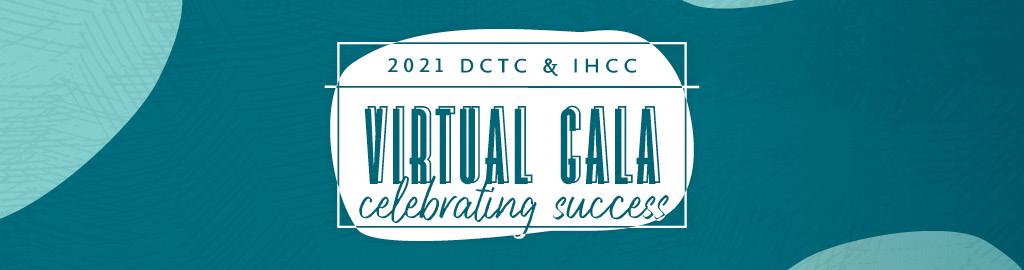 2021 DCTC & IHCC Virtual Gala